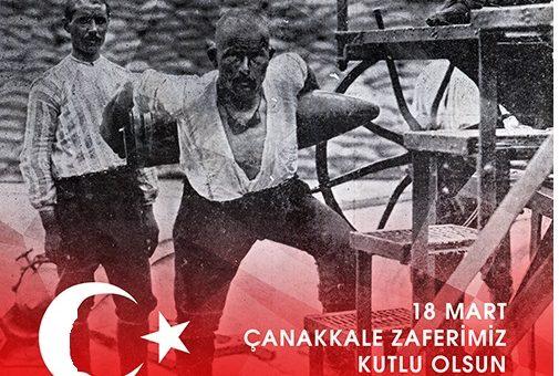 18 Mart Çanakkale Zaferi'miz Kutlu Olsun